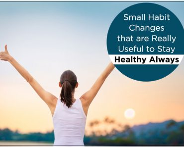 Small Habit Changes to Stay Healthy