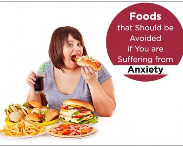 Foods that Should be Avoided if You are Suffering from Anxiety
