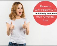 Reasons Why Positivity in Life is Really Important