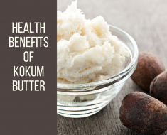 Health Benefits of Kokum Butter