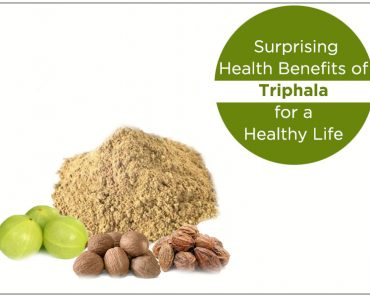 Surprising Health Benefits of Triphala