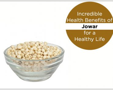 Incredible Health Benefits of Jowar
